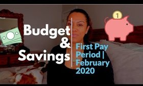 Budget & Savings | First Pay Period of Feb 2020