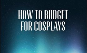 Save up for Cosplay by BUDGETING!