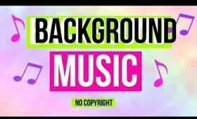 FREE YouTube Background Music (NO COPYRIGHT)