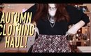 HUGE *NEARLY* AUTUMN CLOTHING HAUL! | Dressing for some weight gain.