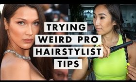 Trying Weird Pro Hairstylist Tips