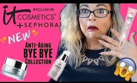 SEPHORA EXCLUSIVE! IT Cosmetics *NEW* Bye Bye Anti-Aging Collection