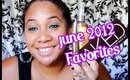 June 2012 Favorites