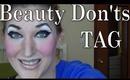 Beauty Don'ts TAG