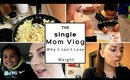 SINGLE MOM | THIS IS WHY I CAN'T LOSE WEIGHT!