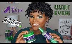 Best Twist Out Ever! | The Mane Choice Hair Type 4 Leaf Clover Collection | Shakirah Glam Artist