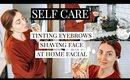 SELF CARE: TINTING BROWS/SHAVING FACE/AT HOME FACIAL | Kendra Atkins