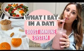 Healthy REALISTIC What I eat in a day!  Boost Immune System
