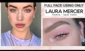 Full Face Using Only Laura Mercier ♡ Pretty Soft Dreamy Makeup