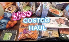 $500 COSTCO HAUL | MASSIVE COSTCO HAUL | GROCERY HAUL