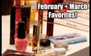 My February + March Favorites! (2013)