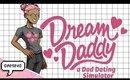 -INSERT DAD JOKE HERE- | Dream Daddy PART 1