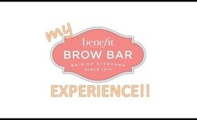 My Benefit Brow Bar Experience!!