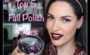 My Favorite 5 Fall Nail Polishes!