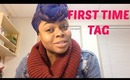 First Time TAG