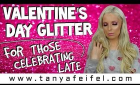 Glitter Valentine's Day for the Weekend Warriors | Or Whenever :)! | Tanya Feifel-Rhodes