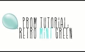 Prom Tutorial: Mint Green   By: Kalei Lagunero