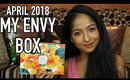 MY ENVY BOX APRIL 2018 | UNBOXING & REVIEW | Stacey Castanha