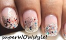 Glitter Nail Art Tutorial - By superwowstyle
