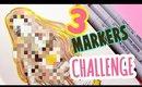 😰3 MARKER CHALLENGE! 😰- 2017 EDITION!
