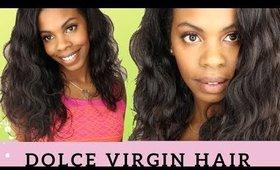 Brazilian Body Wave Review- Dolce Virgin Hair