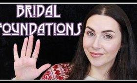 My 5 Favourite Bridal Foundations; Photo Friendly | LetzMakeup