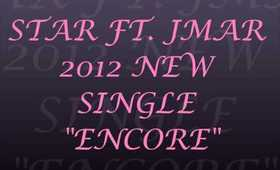 ENCORE - Star ft. JMAR 2012
