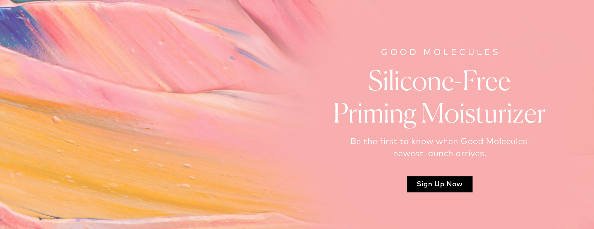 Good Molecules Silicone-Free Priming Moisturizer – Sign up to receive notifications!