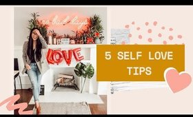 How to Practice Self Love ❤️