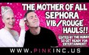 The Mother of All Sephora VIB/ROUGE Hauls!! Edited By The Kurt! Get Ready For Fun! | Tanya Feifel