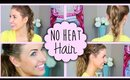 Quick NO HEAT Summer Hairstyles ☀ All Things Hair