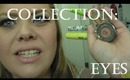Collection Series Part 3: Eyes
