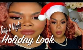 DAY TO NIGHT HOLIDAY LOOK *VLOGMAS DAY 2* | CHRISSY GLAMM