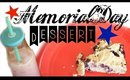 Memorial Day Dessert Recipes + Decor Haul & Ideas
