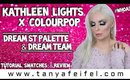 Kathleen Lights X ColourPop Dream St & Dream Team | Tutorial, Swatches, & Review | Tanya Feifel