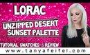 Lorac Unzipped Desert Sunset Palette   Tutorial, Swatches, & Review   Tanya Feifel-Rhodes