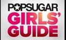 POPSUGAR GIRLS' GUIDE GIVEAWAY