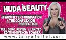 Huda Beauty FauxFilter Foundation & Complexion Perfection Primer | Full Demo & Review | Tanya Feifel