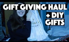 Gift Giving Haul + DIY Gift Ideas