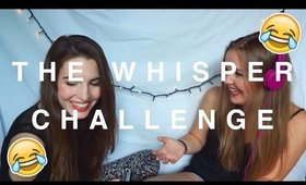 THE WHISPER CHALLENGE + SONG LYRICS | STYLETHETWO