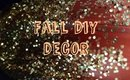 FALL DIY DECOR!