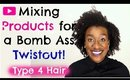 Natural Hair Care Tip: How to Get Your Best Twistout when Mixing Styling Products (Type 4c Hair)