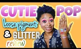 REVIEW: Cutie Pop Loose Pigments & Glitters