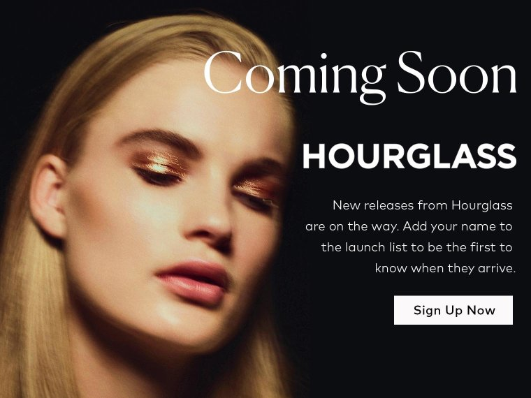 Hourglass' Fall 2018 Collection is coming soon – sign up now