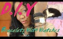 D.I.Y. - Watch With Stacked Bracelets Trend - How To Watch With Stacked Bracelets Trend