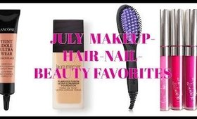 July 2017 Beauty Favorites!