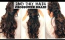 ★ SECOND DAY HAIR | CROSSOVER BRAIDS HAIRSTYLES WITH CURLS TUTORIAL