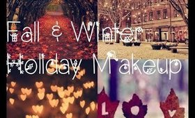 Fall & Winter Holiday Makeup