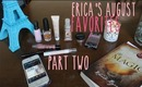 Erica's August Favorites Part 2 || Mind Body + Beauty