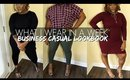 WHAT I WEAR TO WORK | BUSINESS CASUAL LOOKBOOK | PLUS SIZE + CURVY